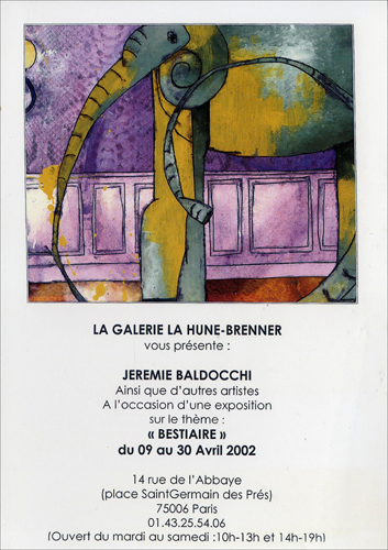 Group exhibition: Gallery La Hune – Brenner – Paris – France from 09 to 30 April 2002