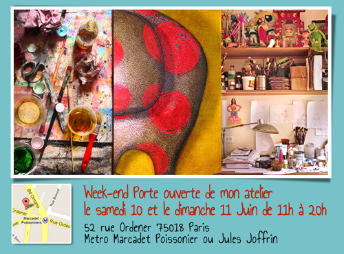 Solo exhibition: Open doors of my workshop 2017 – Paris – France June 10 and 11, 2017
