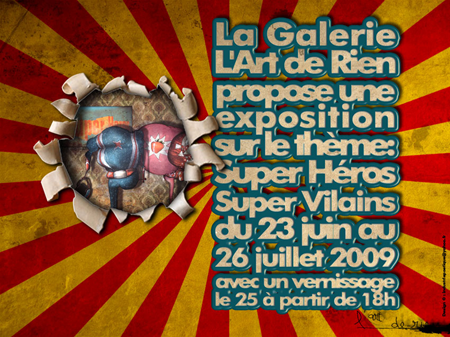 Group exhibition: Gallery l'Art de Rien – Paris – France from 23 June to 26 July 2009