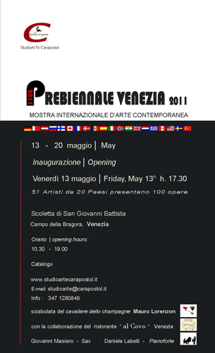 Group exhibition: Prebiennale of Venice – Italy from 13 to 20 May 2011