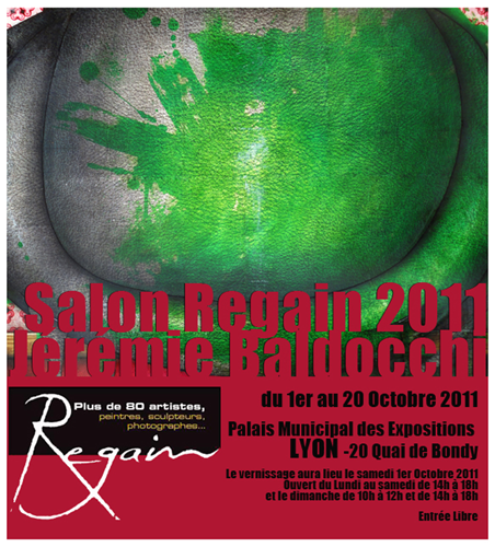 Group exhibition: Artfair Regain – Lyon – France from 1 to 20 October 2011