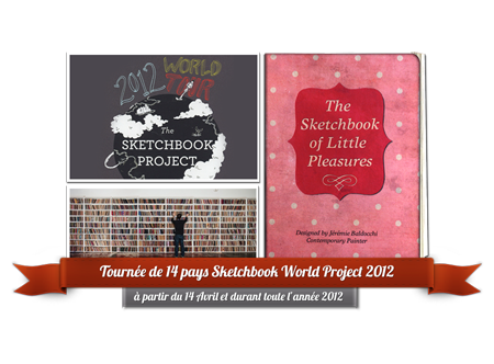 Group exhibition: Sketchbook World Project 2012 – Tour of 14 countries from April 14 and all the year 2012