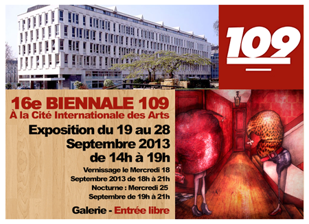Group exhibition: Biennial 109 – Paris – France from 19 to 28 September 2013