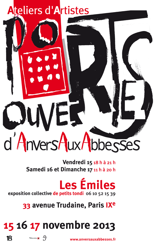 Solo exhibition: Open artists' studios in the district Abbess – Paris – France November 15 and 16, 2013