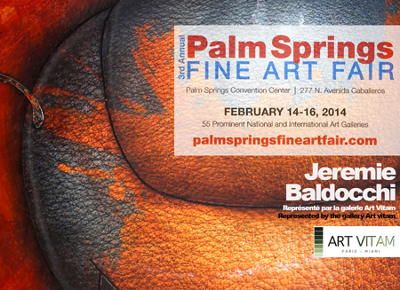 Group exhibition: Palm Springs Art fair California – USA from 14 to 16 February 2014