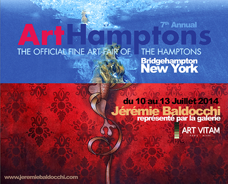 Group exhibition: ArtHamptons Art Fairs – Bridgehampton – New York from 10 to 13 July 2014