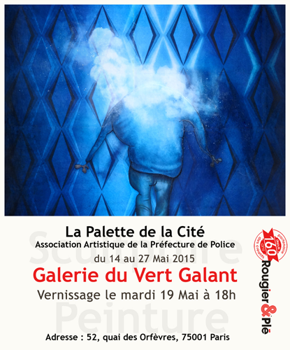 Group exhibition: Vert Galant Gallery – Paris – France from 14 to 27 May 2015