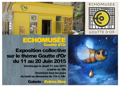 Group exhibition: Group exhibition in Echomusée – Paris – France from 11 to 21 June 2015