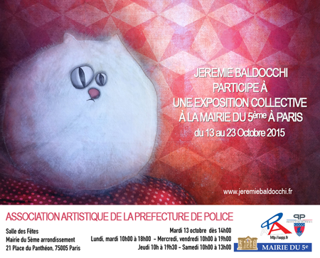 Group exhibition: City Hall's 5th district – Paris – France from 13 to 23 October, 2015