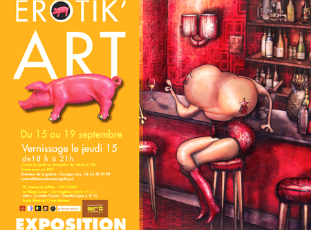 Group exhibition: Erotik'Art – International Art Gallery – Paris – FRANCE from 15 to 19 September 2016