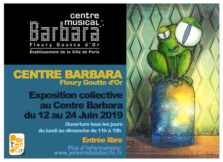 Group exhibition: Group exhibition in Barbara Center – Paris – France from 12 to 24 June 2019