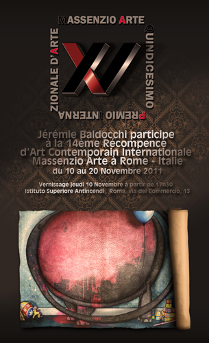 Group exhibition: Massenzio Arte – Roma – ITALY from 10 to 20 November 2011