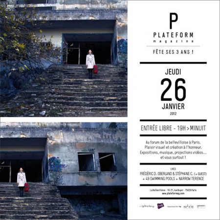 Group exhibition: Birthday Platform Magazine – Paris – France from 26 January to 12 February 2012