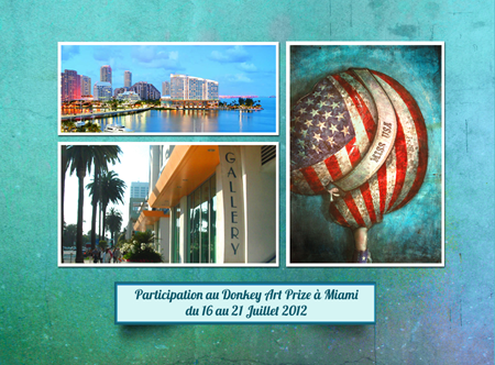 Group exhibition: Donkey Art Price – Miami – Florida – USA from 16 to 21 July 2012