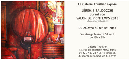 Group exhibition: Gallery Thuillier – Paris – France from 26 April to 9 May 2013