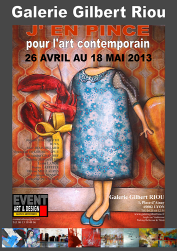 Group exhibition: Gallery Gilbert Riou – Lyon – France from 26 April to 6 May 2013