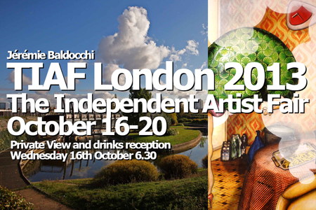 Group exhibition: The Independent Artist Fair London – England from 16 to 20 October 2013