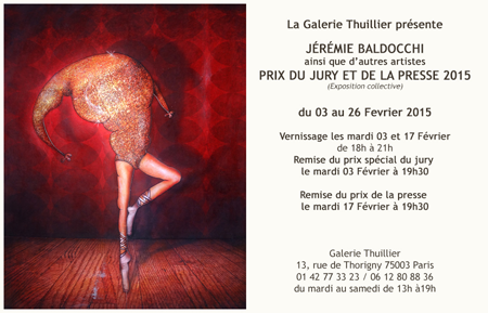Group exhibition: Gallery Thuillier – Paris – France from 03 to 26 Febrary 2015